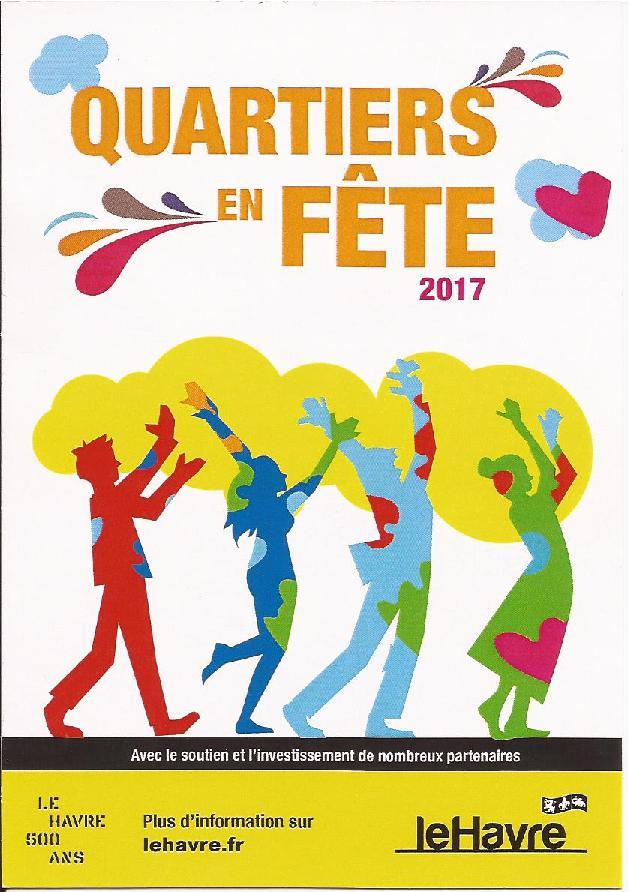 VENEZ NOMBREUX à la FÊTE DES QUARTIERS le 14 MAI 2017